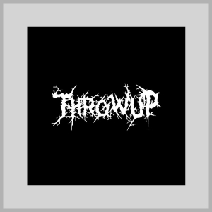 THROWUP - Self Titled