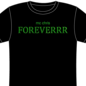 mc chris foreverrr t-shirt