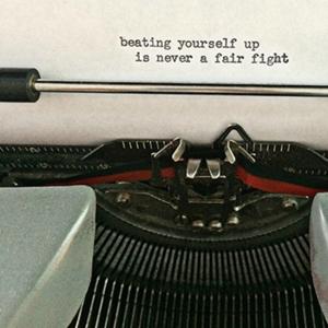 Typewriter Poem Magnet (Beating Yourself Up)