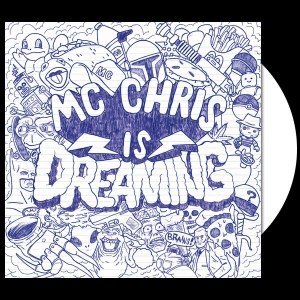 mc chris is dreaming, white vinyl