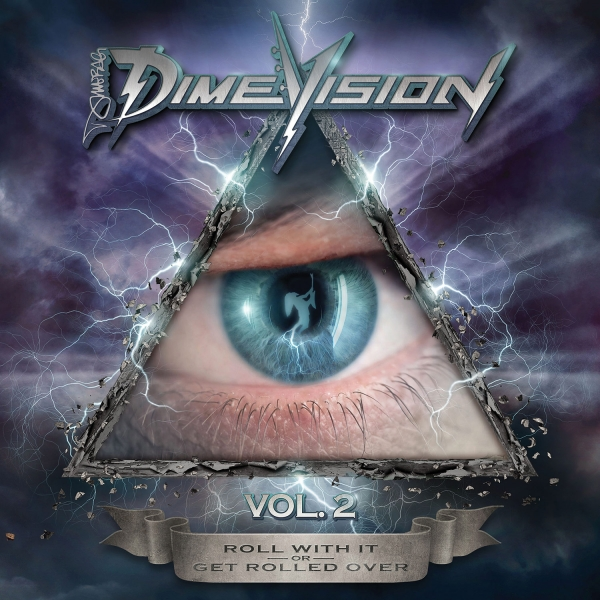 Dimevision, Vol.2: Roll with It or Get Rolled Over (Deluxe Book)