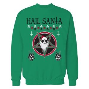Hail Santa - Ugly Xmas Sweatshirt