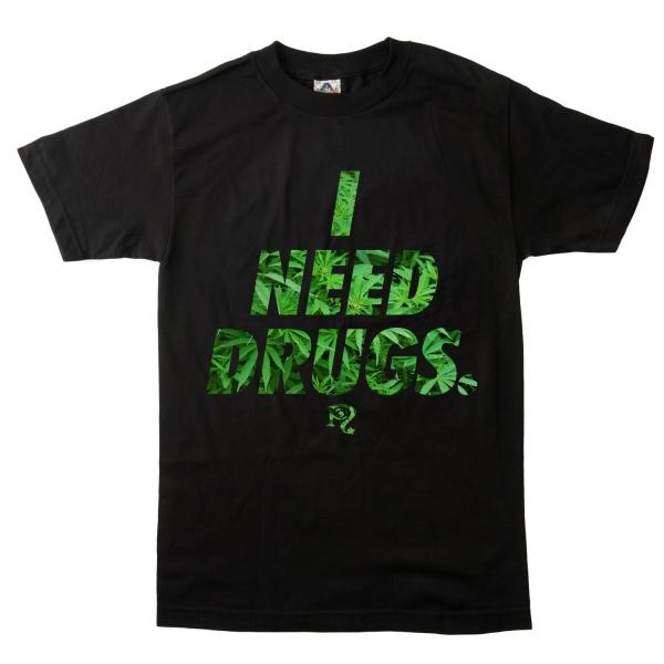 I Need Drugs Weed