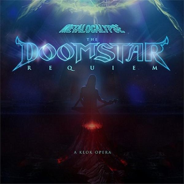 Metalocalypse: The Doomstar Requiem - A Klok Opera (Pic Disc)
