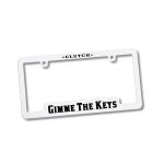 Gimme The Keys License Plate Frame