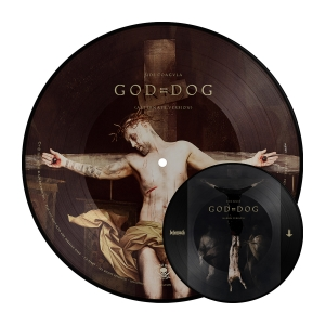 God = Dog (7-Inch Picture Disc)