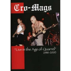 Live In The Age Of Quarrel (1986-2001)