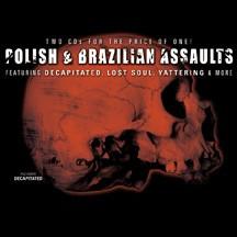 Polish Assault/Brazilian Assault