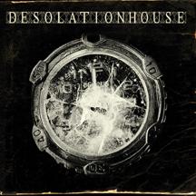 Desolation House (Reissue)