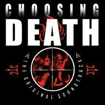 Choosing Death: The Original Soundtrack