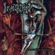 Onward to Golgotha (Reissue)