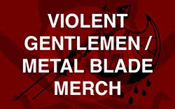 Violent Gentlemen Merch