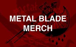 Metal Blade Merch