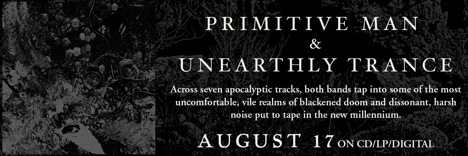 primitive-man-unearthly-trance-split-doom-metal-relapse-august-17