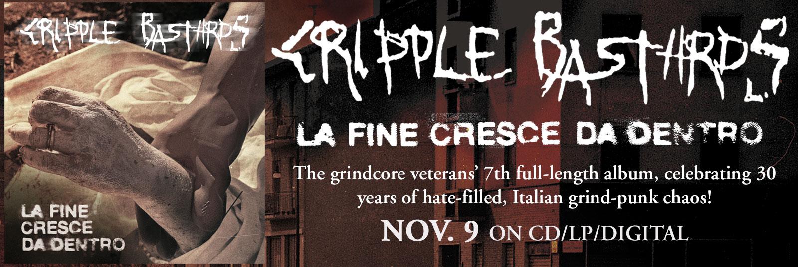 Cripple-bastards-la-fine-cresce-da-dentro-grindcore-relapse-november-9