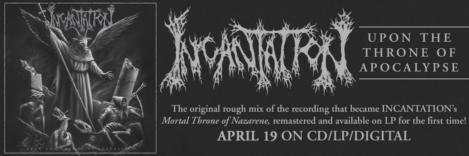 Incantation-Upon-The-Throne-Of-Apocalypse-Death-Metal-Reissue-Relapse