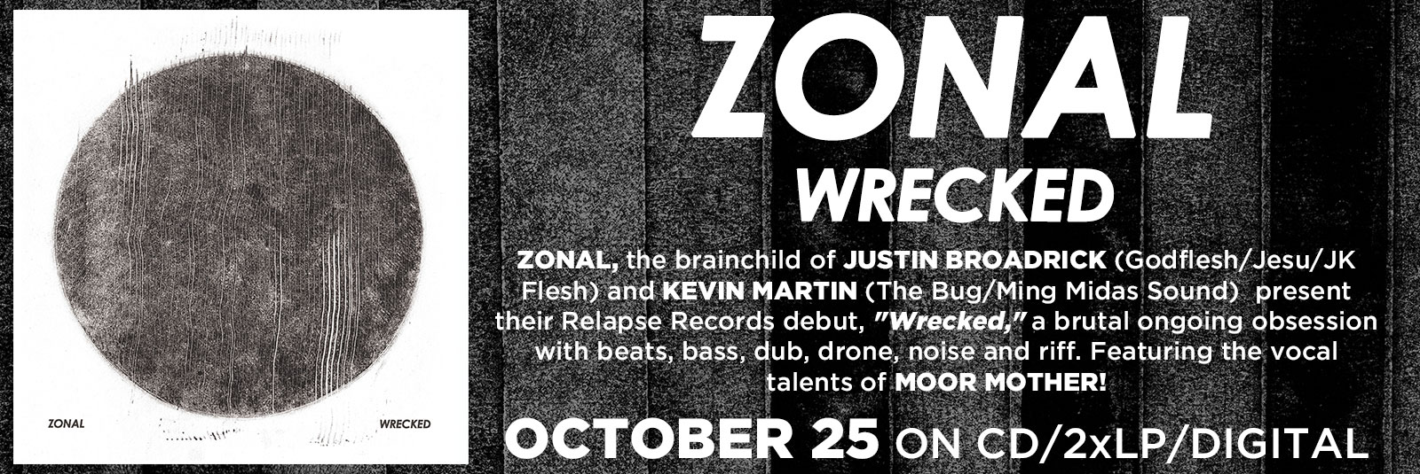 zonal-wrecked-electronic-dub-industrial-relapse-october-25