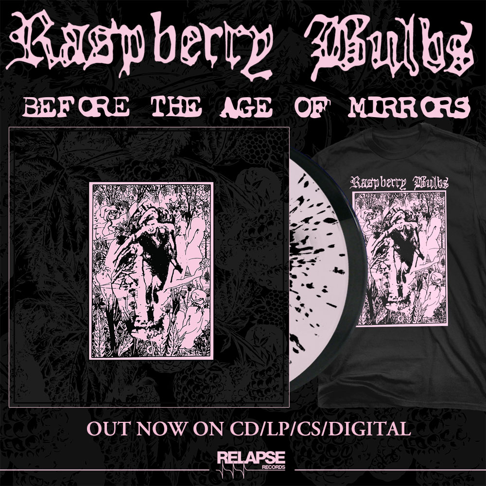 raspberry-bulbs-before-the-age-of-mirrors-black-metal-punk-relapse