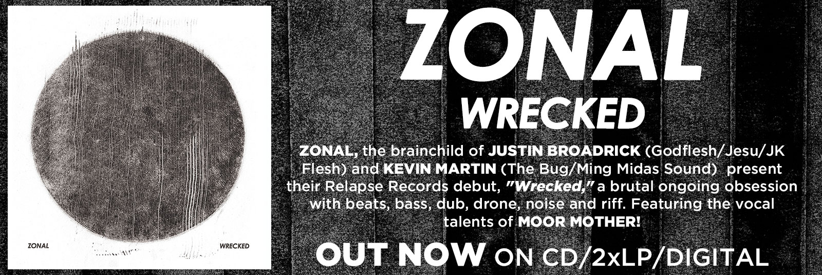 zonal-wrecked-electronic-dub-industrial-relapse-out-now