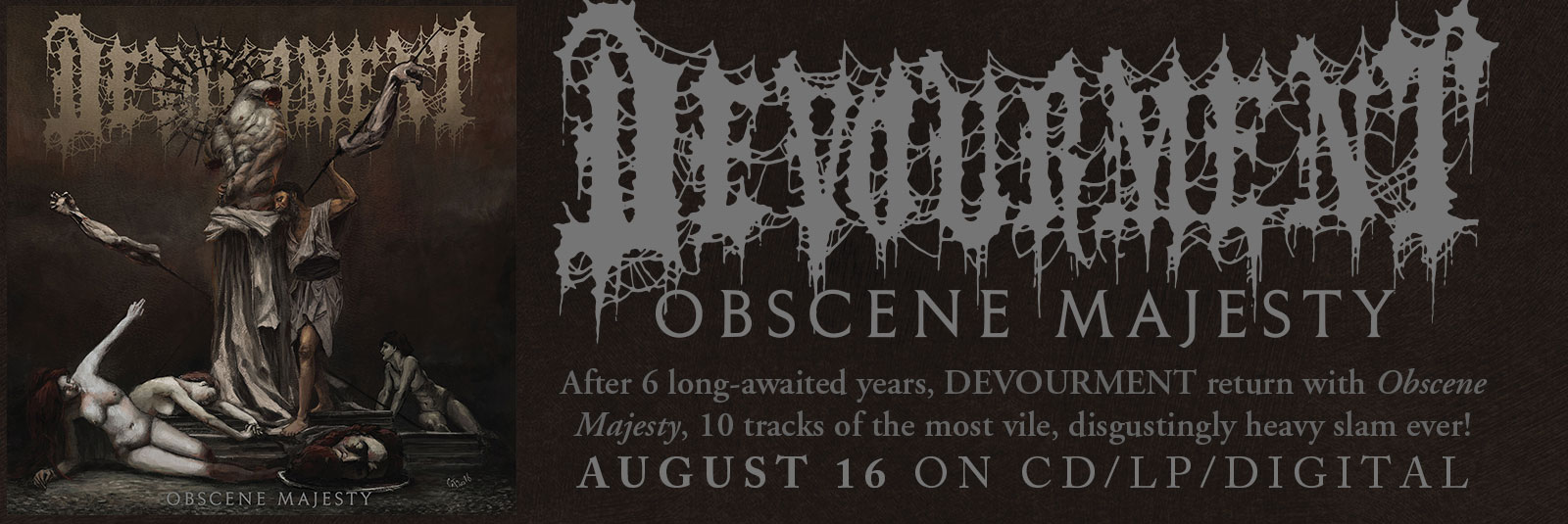 devourment-obscene-majesty-brutal-death-metal-relapse-august-16