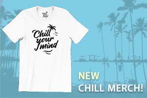 Chill Your Mind Merch