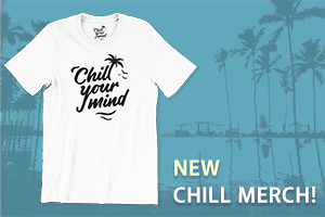New Chill Merch