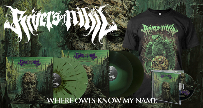 Rivers of Nihil 'Where Owls Know My Name'