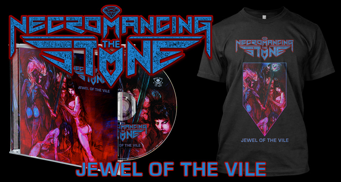 Necromancing the Stone 'Jewel of the Vile'