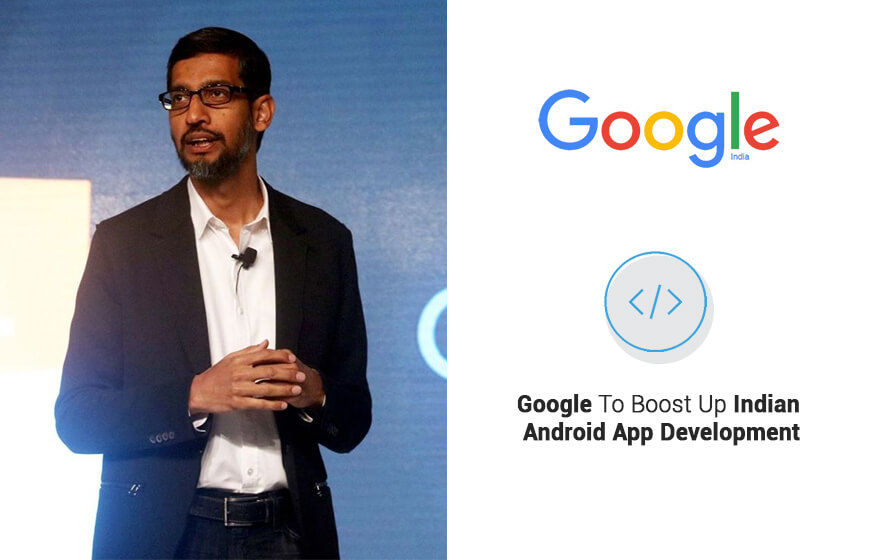 Google Helps Indian IT Outsourcing Firms