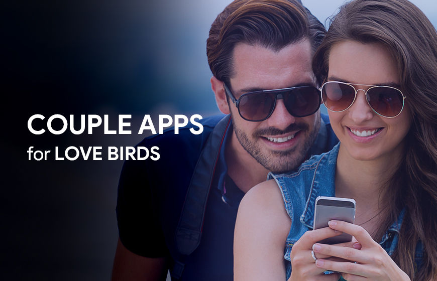 Couple Apps for love buds