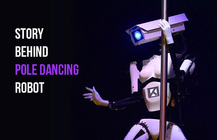 Robot pole dance