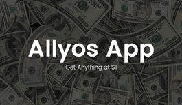 Allyos, The Only App Where You Can Buy Anything Just for a Dollar