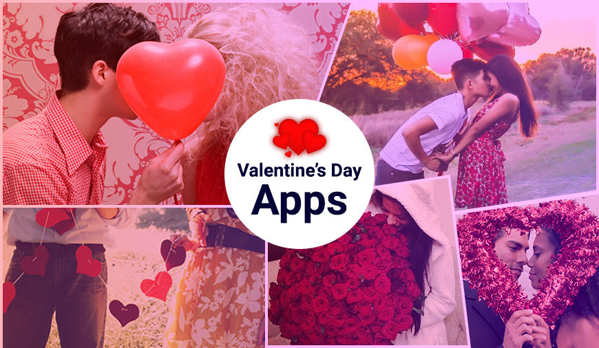 Best Valentine\'s Day Apps for Android to Make It Special Day