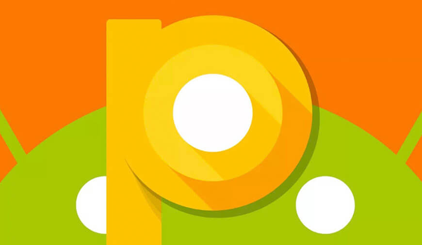 Unveiling the Assets of Android P: Know The Upcoming Camera Features
