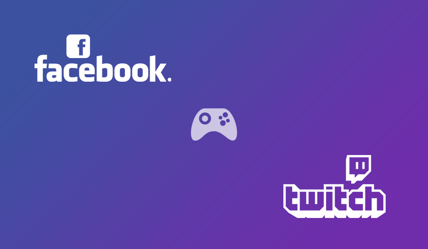 Facebook and twitch