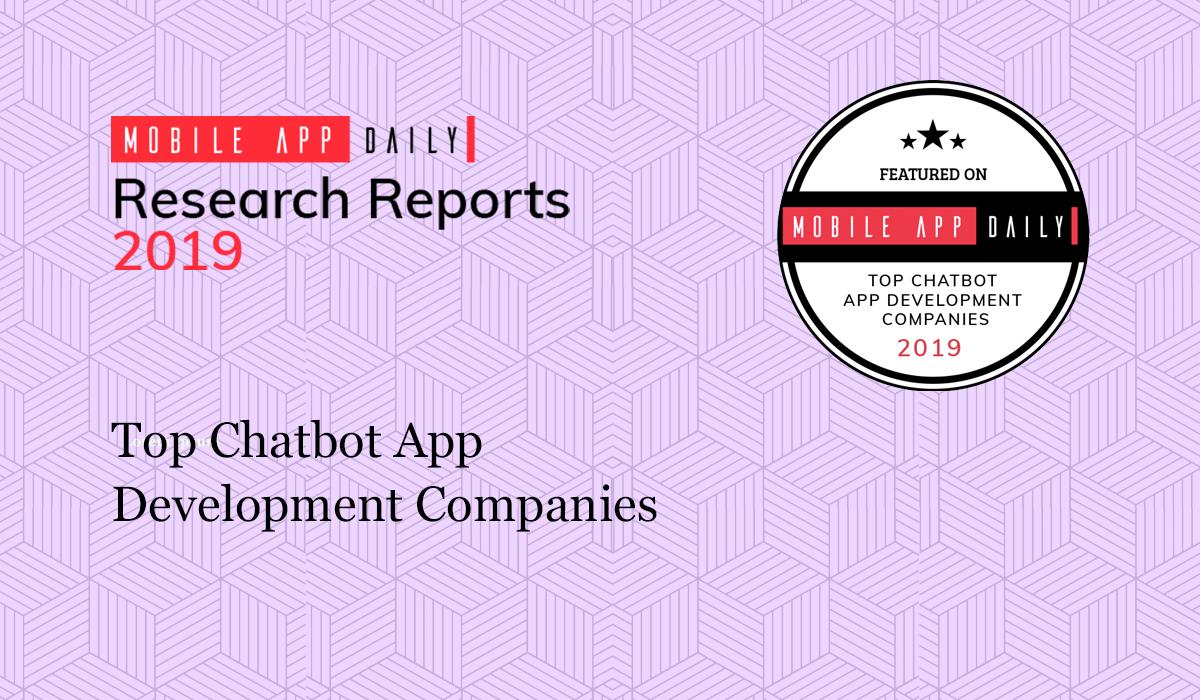 Top Chatbot App Development Companies | MobileAppDaily