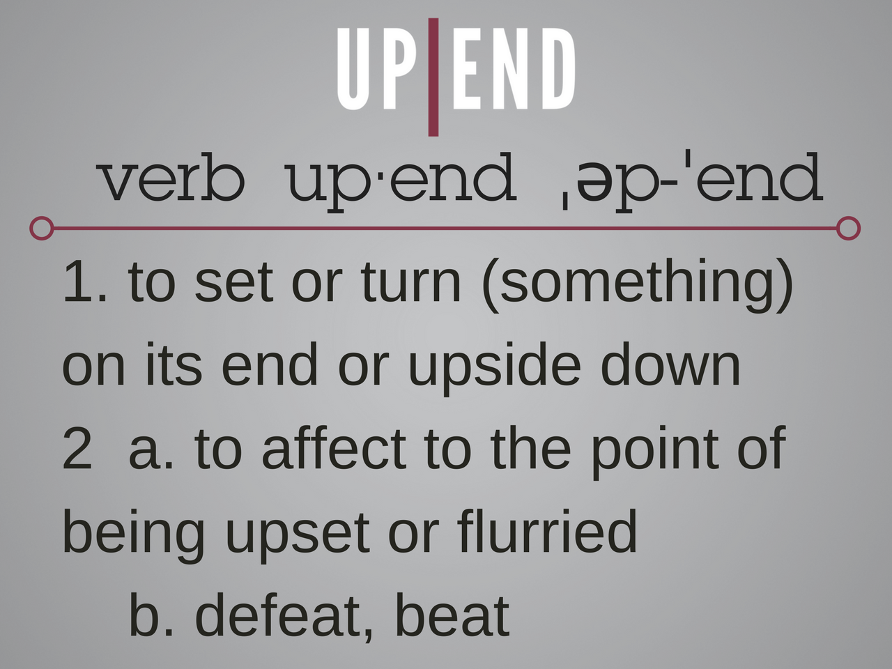 Upend  definition box 2