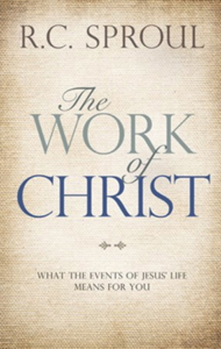 The work of christ rc sproul