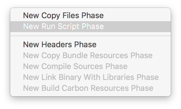 Build Phase Menu to add a Run Script Phase