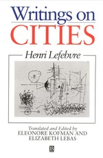 New lefebvre in writings on cities kofman and lebas