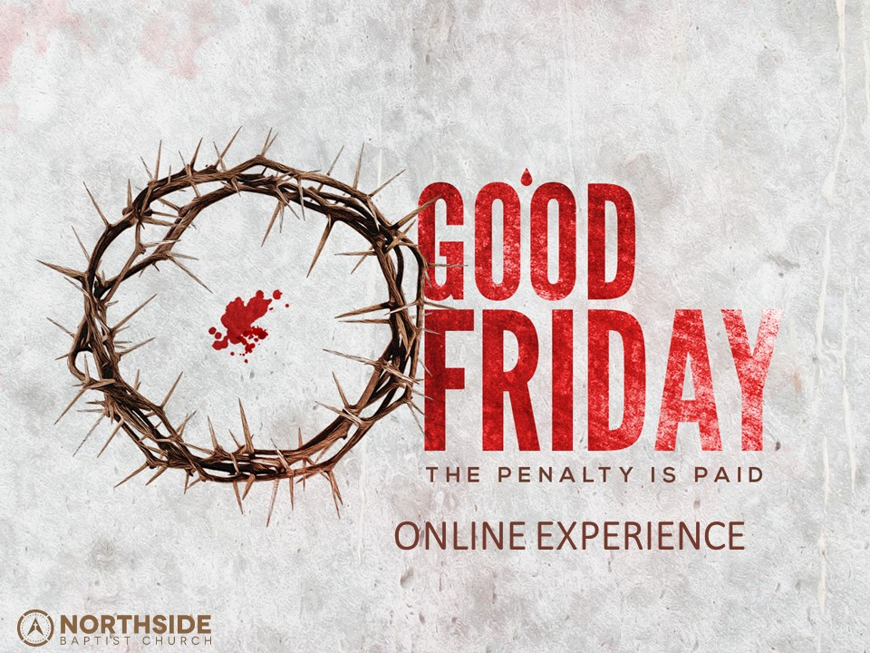 Good Friday Online Experience