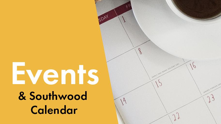 graphic: Events & Southwood Calendar