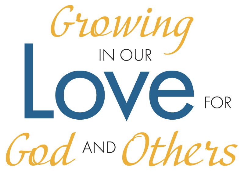 graphic: Growing in Our Love for God and Others