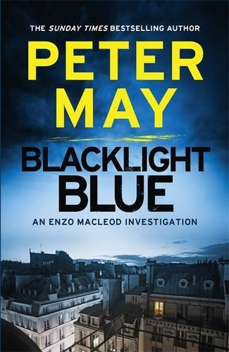 Blacklight Blue An Enzo Macleod Investigation The Enzo Files May Peter  Pa - Leicester, United Kingdom - Blacklight Blue An Enzo Macleod Investigation The Enzo Files May Peter  Pa - Leicester, United Kingdom