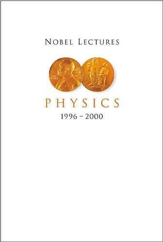 Nobel Lectures in Physics 1996-2000,,Very Good Book mon0000046614