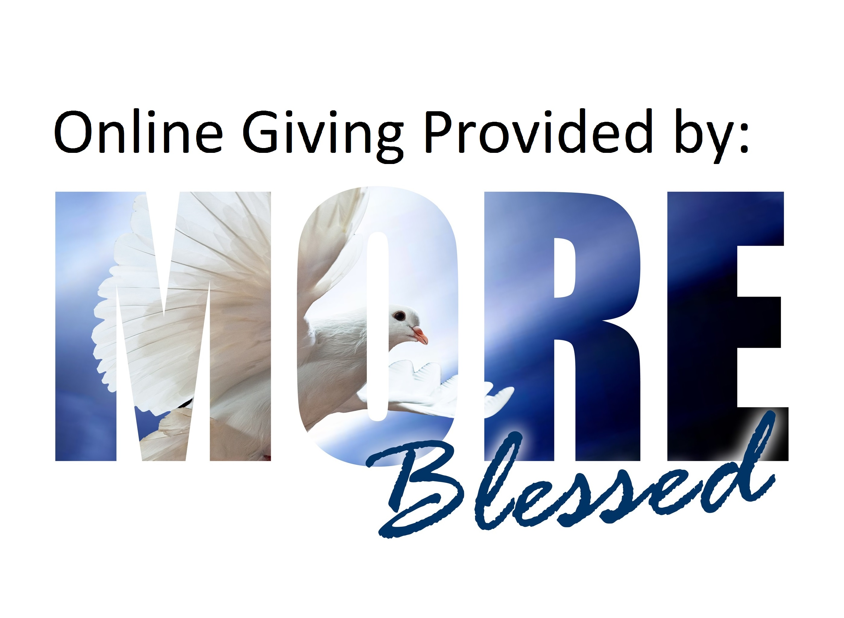 Online Giving Provided by: MORE Blessed