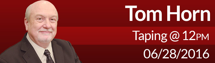 Tom Horn 12:00 pm Jun 28, 2016