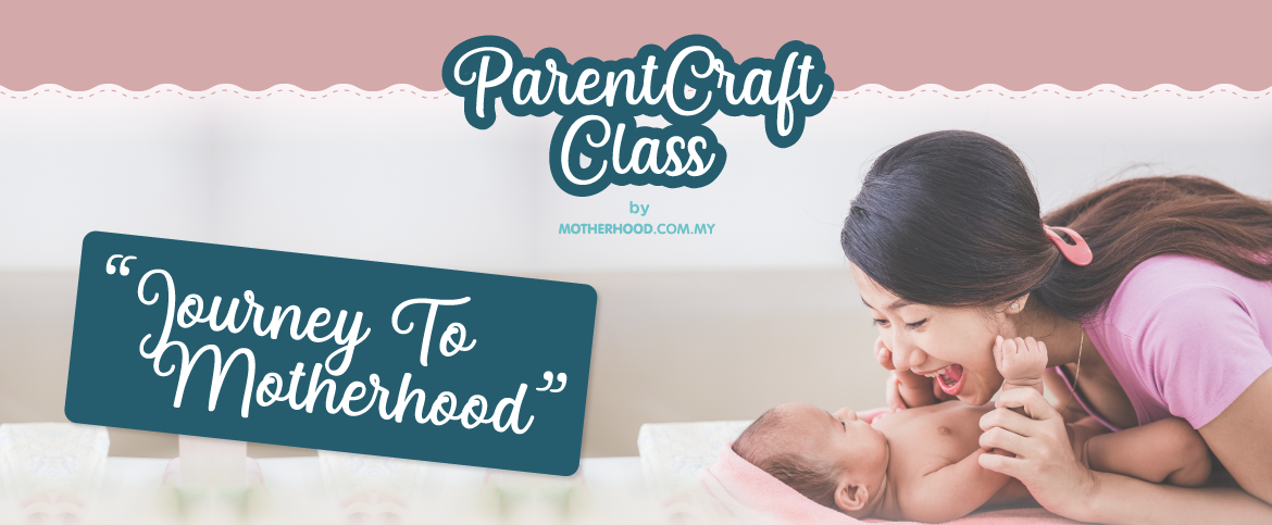 Antenatal Class for New Mom - Jul 2019 | Motherhood Malaysia