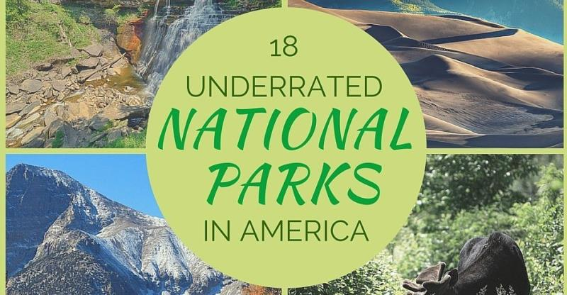 17 Of The Most Underrated National Parks In America