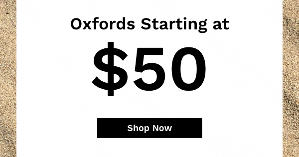 Oxfords Starting at $50 | Shop Now